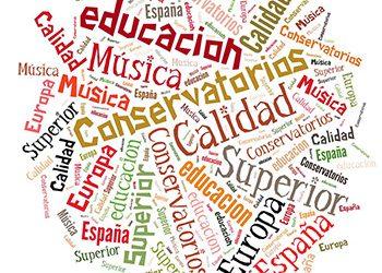 Evaluar la calidad de los Conservatorios Superiores